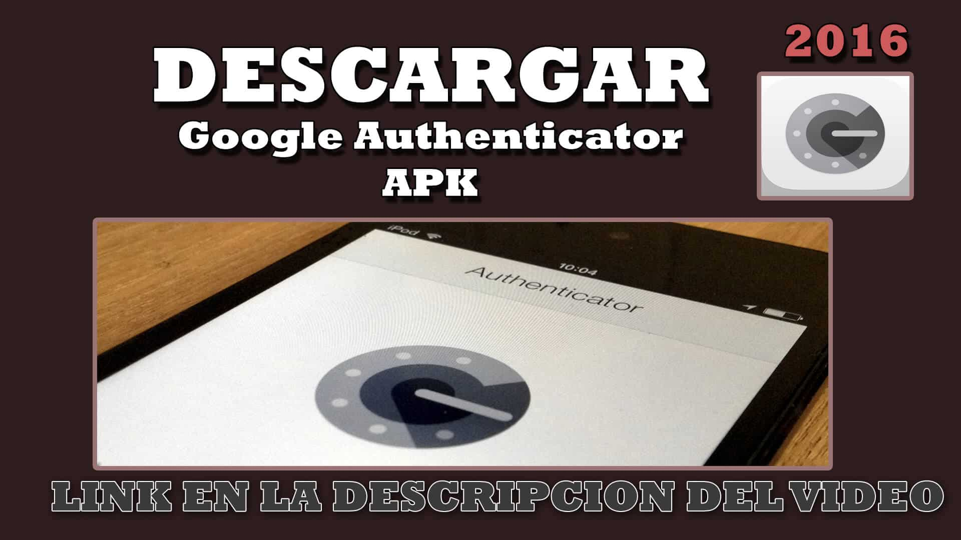 Descargar google Authenticator APK