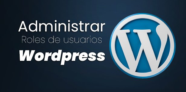 Roles de usuario WordPress