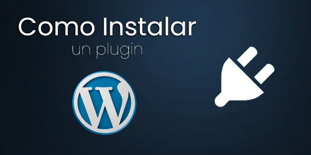 como instalar un plugin en wordpress